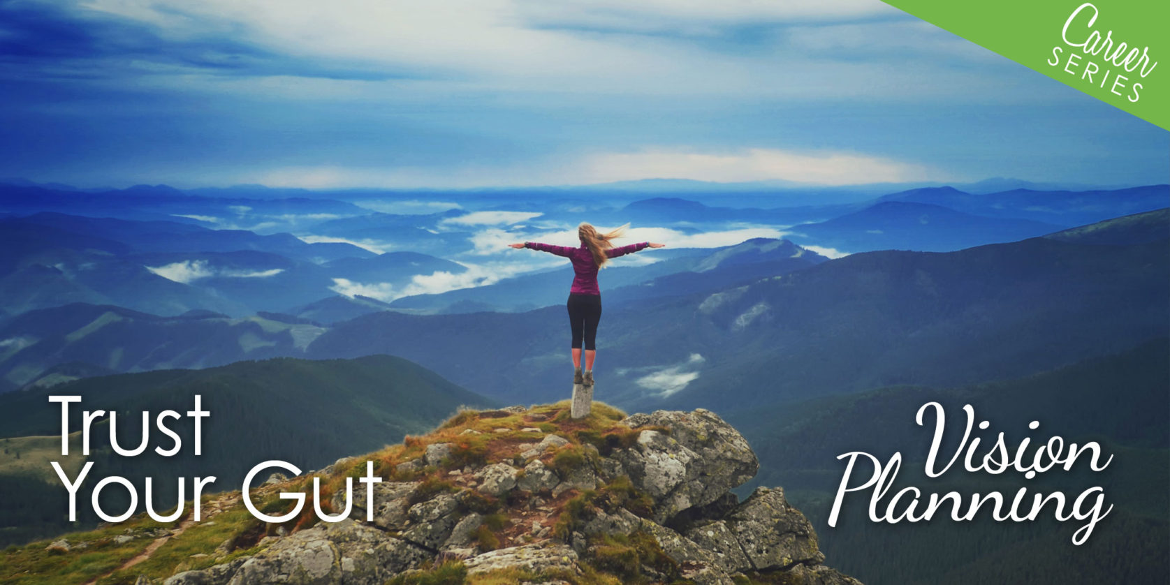 Trust Your Gut - Vision Planning Banner