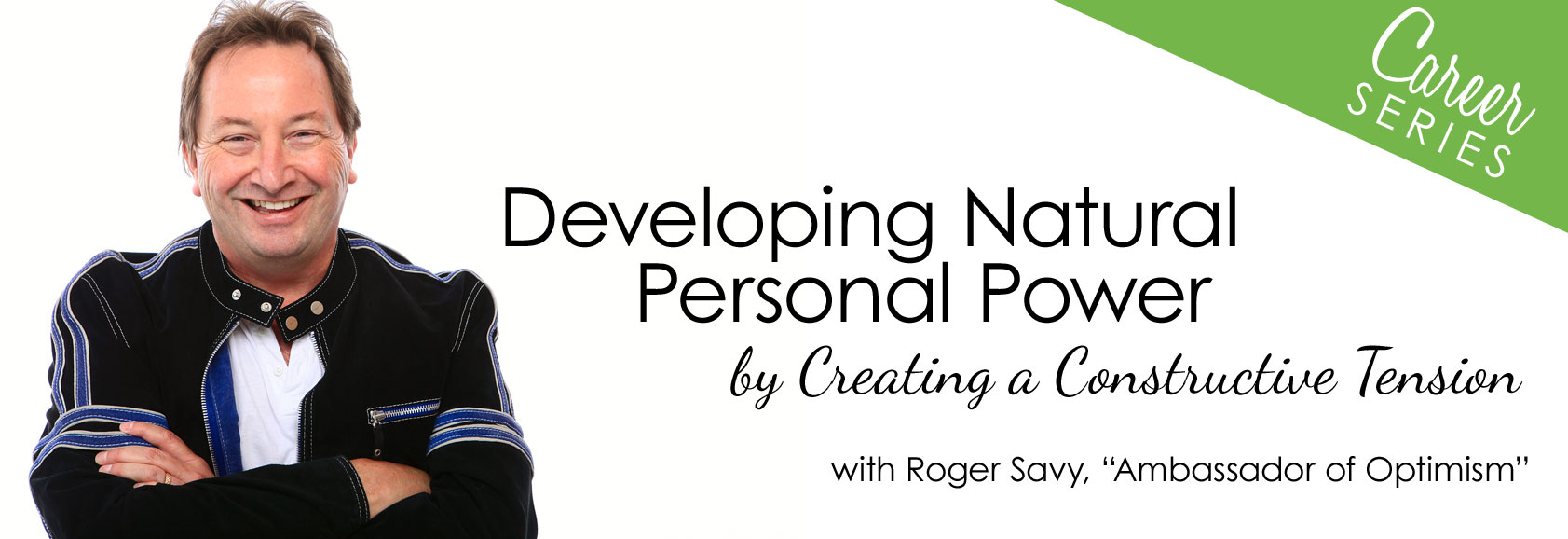 Roger Savy - Developing Personal Power